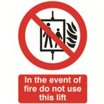 FSMISC SIGN FIRE DO NOT USE LIFT