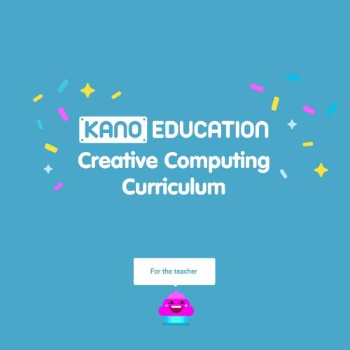 Kano CREATIVE COMPUTING CURRICULUM educational resource