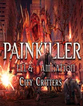 Nexway Painkiller Hell & Damnation - City Critters (DLC 7) Video game downloadable content (DLC) PC Español