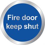 FSMISC SIGN 76MM FIRE DOOR KEEP SHUT