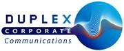 ** NEW ** Duplex Corporate Communications