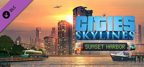 Nexway Cities: Skylines - Sunset Harbor Video game downloadable content (DLC) PC/Mac/Linux