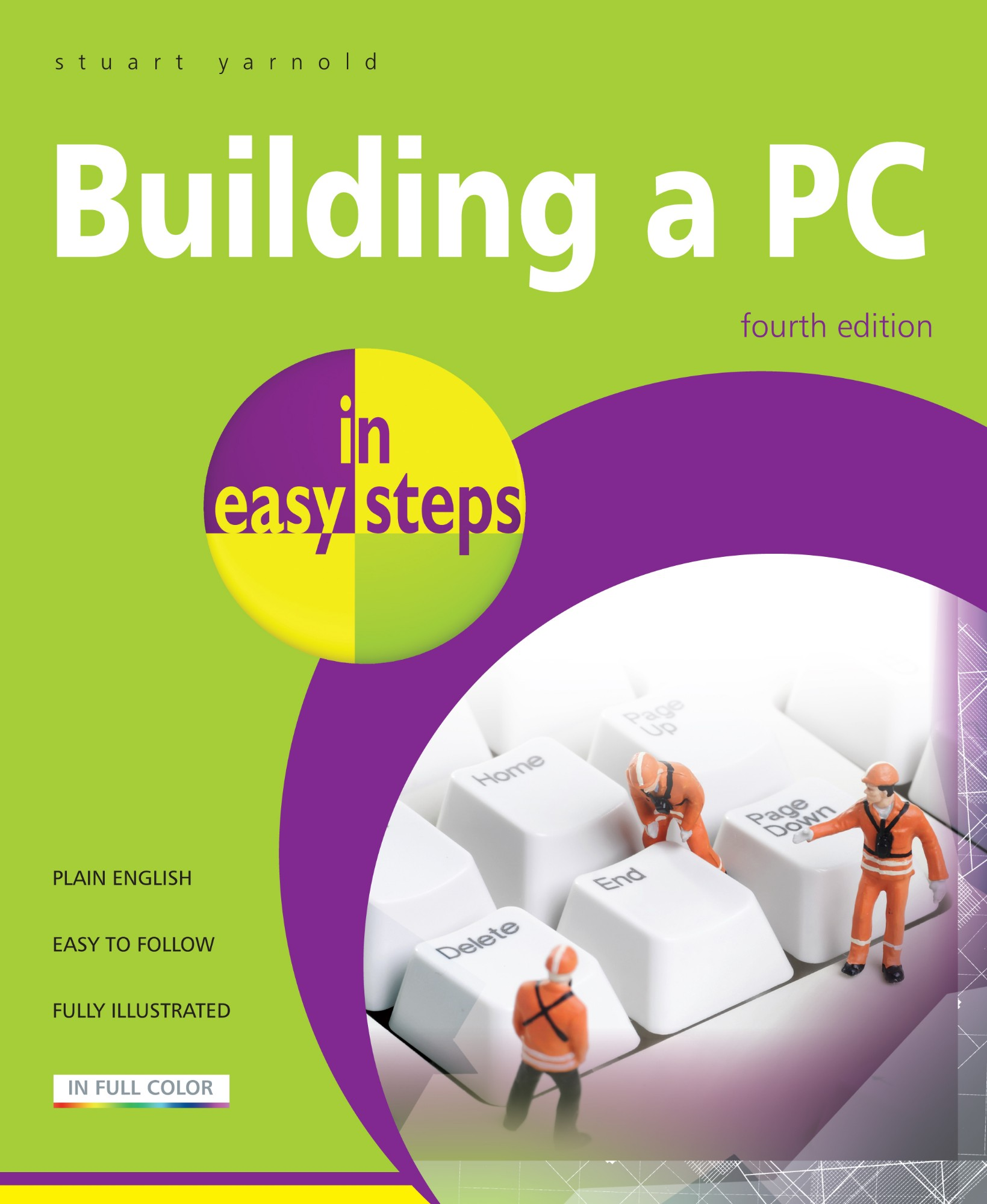 IN EASY STEPS Maplin Manual Building a PC In Easy Steps 4th Editon Fully Illustrated