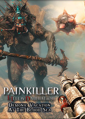Nexway Painkiller Hell & Damnation - Demonic Vacation at the Blood Sea (DLC 6) Video game downloadable content (DLC) PC Español