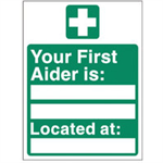 FSMISC SIGN YOUR FIRST AIDER IS 150X200MMS/A