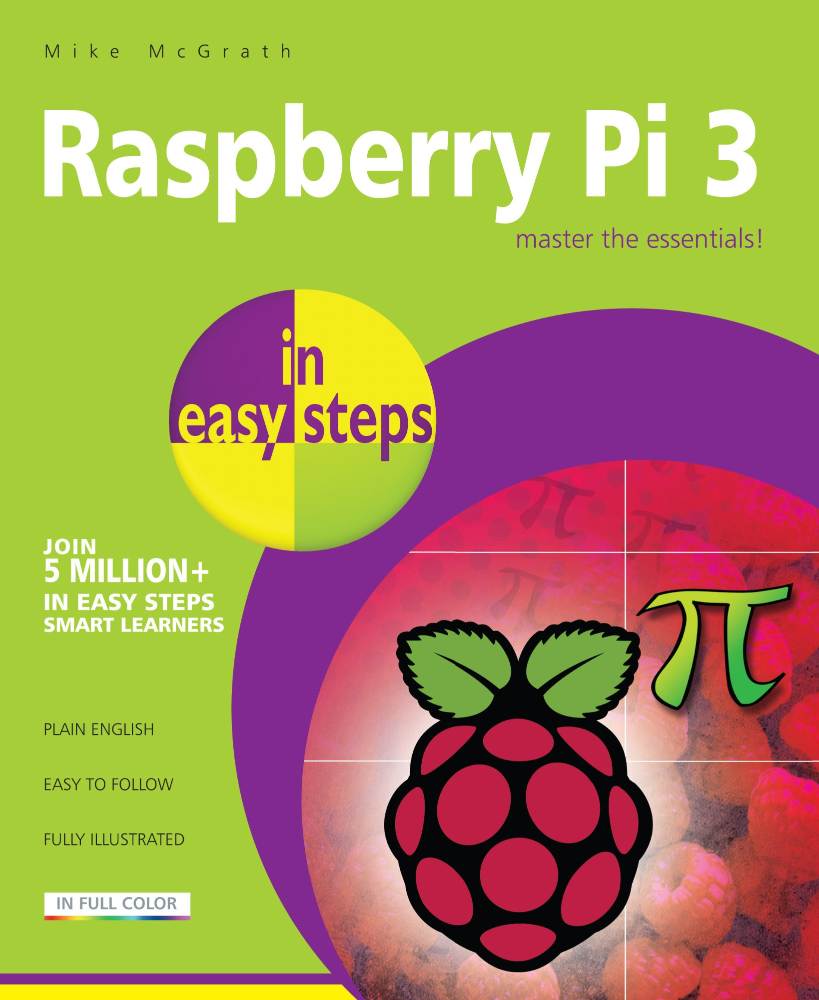 IN EASY STEPS Maplin Manual Raspberry Pi 3 Master The Essentials in Easy Steps Illustrated