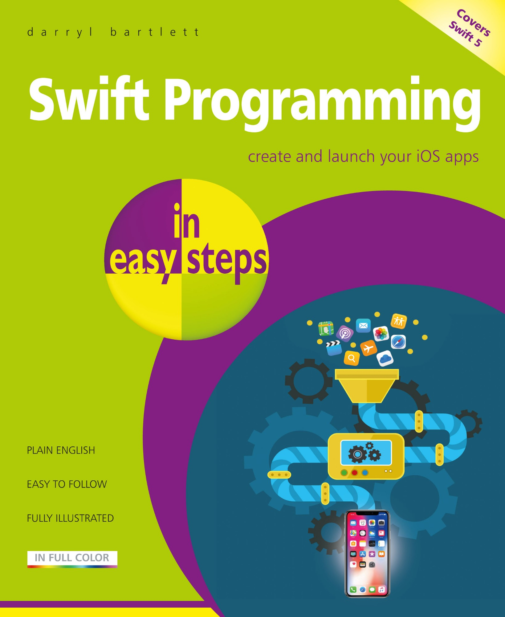 IN EASY STEPS Maplin Manual Swift Programming Create Launch iOS Apps In Easy Steps Illustrated