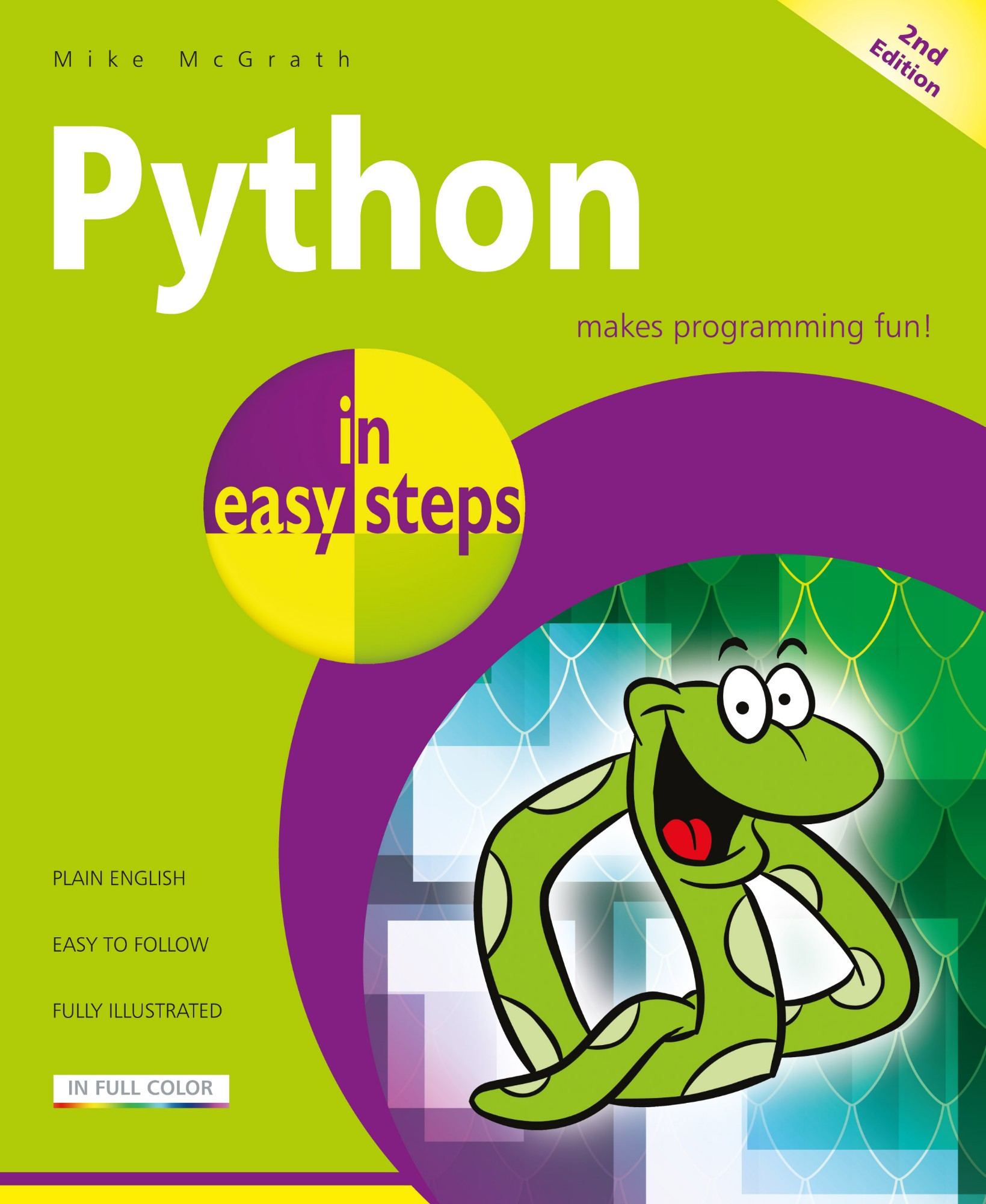 IN EASY STEPS Maplin Manual Python Programming In Easy Steps 2nd Ed Fully Illustrated